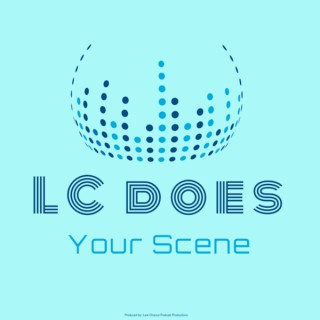 LC does Your Scene