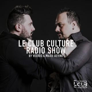 Le Club Culture | Veerus + Maxie Devine