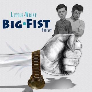 Little Wrist, Big Fist