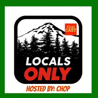Locals Only with host Chop