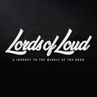 Lords of Loud