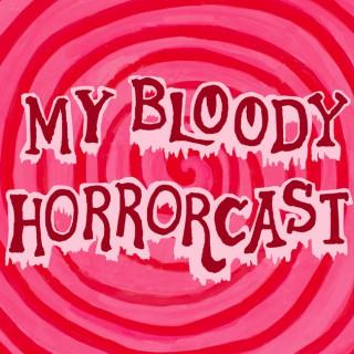 My Bloody Horrorcast