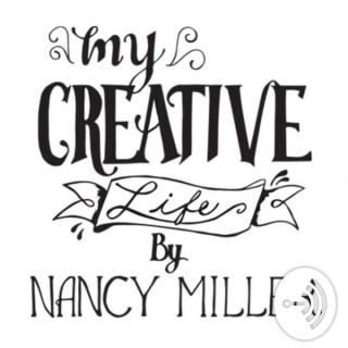 My Creative Life by Nancy Miller
