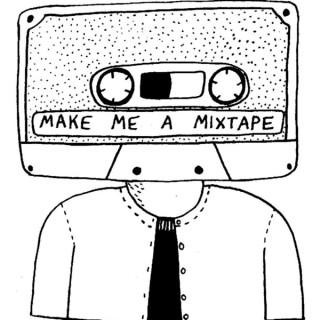 Make Me A Mixtape