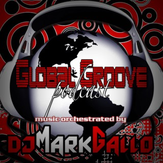 Mark Gallo's Global Groove Podcast