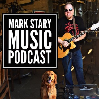 Mark Stary Music Podcast