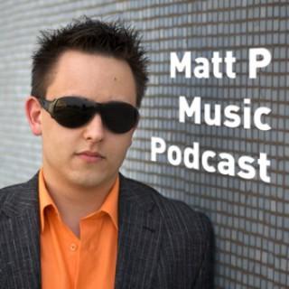 Matt P Music Podcast