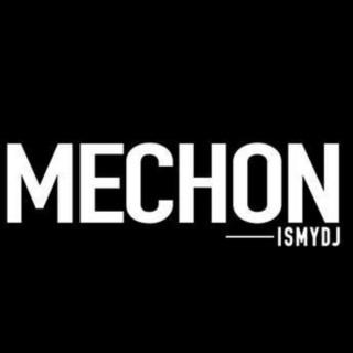 MechonIsMyDj Mixes