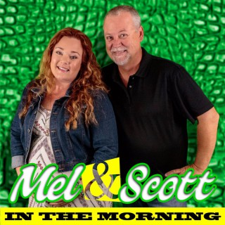 Mel & Scott In The Morning