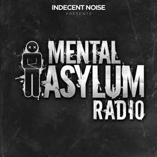 Mental Asylum Radio Podcast