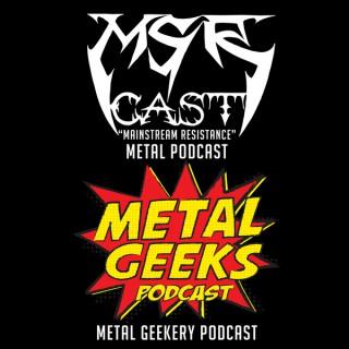 Metal Geeks Podcast/MSRcast Metal Podcast