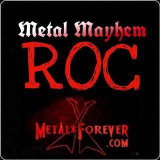 Metal Mayhem ROC