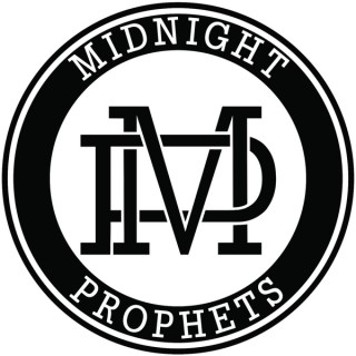 Midnight Prophets Podcast