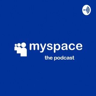 Myspace the Podcast