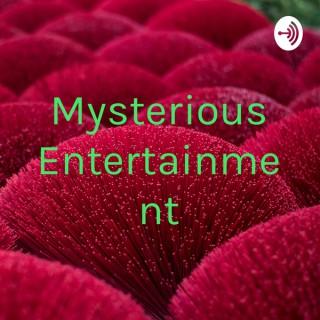 Mysterious Entertainment