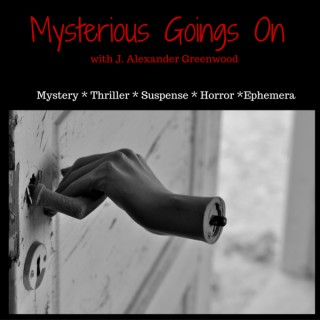 Mysterious Goings On