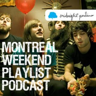 Montreal Weekend Playlist