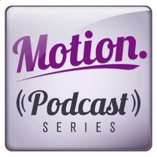 Motion Podcast