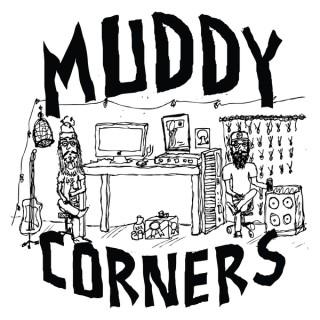 Muddy Corners