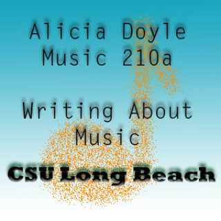 MUS 210A Writing about Music (CSULB)