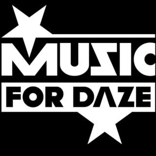 Music For Daze's MUSIC