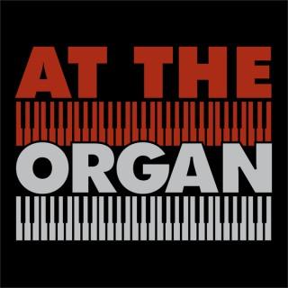 At The Organ