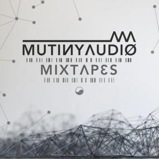 Mutiny Audio Mixtapes!