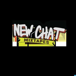 New Chat Mixtapes