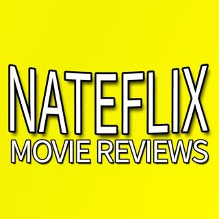 Nateflix Movie Reviews