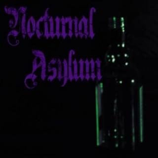 Nocturnal Asylum