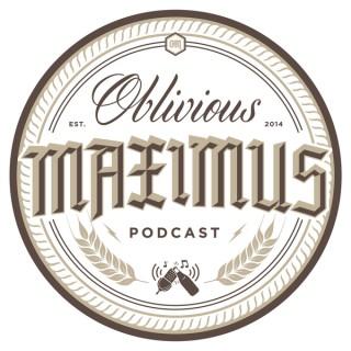 Oblivious Maximus - Podcast