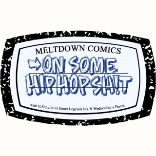 On Some Hip Hop Sh!t Presented by Meltdown Comics