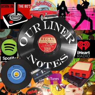 Our Liner Notes
