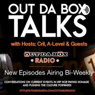 Out Da Box Talks