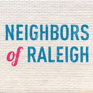 Neighbors Of Raleigh