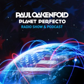 Perfecto Podcast: featuring Paul Oakenfold