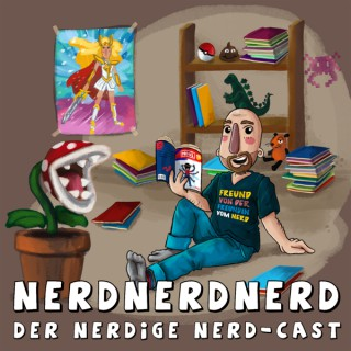 NerdNerdNerd - Der nerdige Nerd-Cast