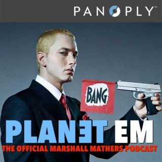 PLANET EM: The official Eminem podcast