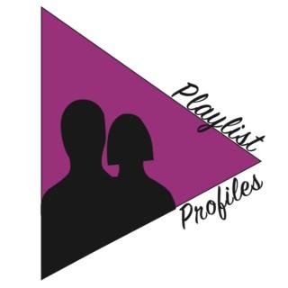 Playlist Profiles