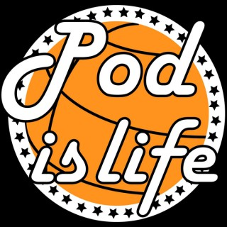 Pod Is Life