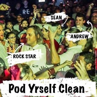 Pod Yrself Clean