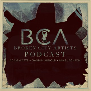 Podcast - BROKEN CITY ARTISTS