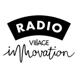 Podcasts sur Radio Village Innovation
