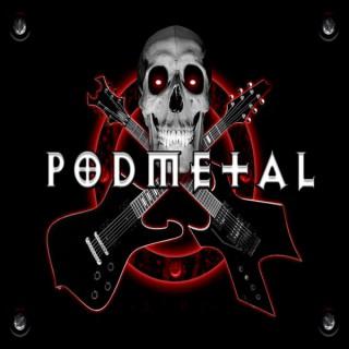 PodMetal