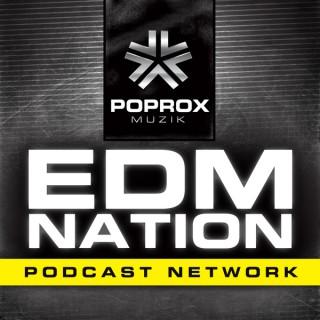 Pop Rox EDM Nation Podcast Network