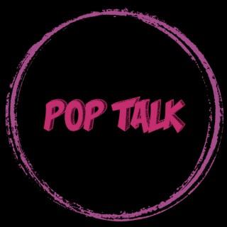 Pop Talk Podcast