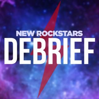 New Rockstars Debrief