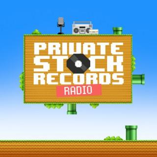 Private Stock Records Radio