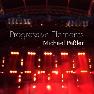 Progressive Elements hosted by Michael Päßler