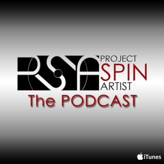 Project Spin Artists : The Podcast
